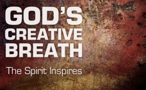 20100703_gods-creative-breath-the-spirit-inspires_poster_img